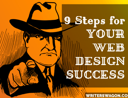 9 Subtle Suggestions to Web Design Success to Engage your Best Audience and Retain them!