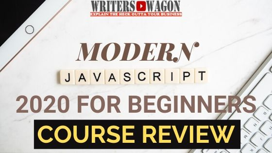 Modern Javascript for Beginners 2020 Course + Projects Review